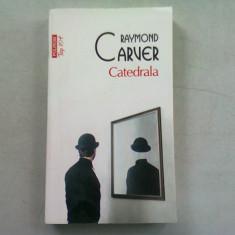 CATEDRALA - RAYMOND CARVER, Polirom, 2018