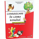 Comunicare in limba romana clasa pregatitoare, Valentina Stefan-Caradeanu, Florentina Hahaianu, Elena Apopei