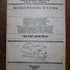 Ortopedie Traumatologie - Lucrari practice / C23P