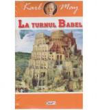 La turnul Babel