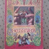 CALATORIILE LUI GULLIVER  × JONATHAN SWIFT
