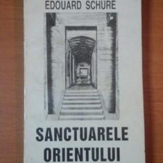 SANCTUARELE ORIENTULUI de EDOUARD SCHURE 1994