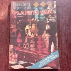 ALMANAH 1985. LITERATURA SI JOCURILE MINTII. PLANETA SAH