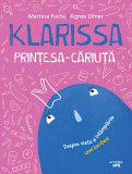 Klarissa, Prințesa-Căriuță