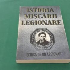 ISTORIA MIȘCĂRII LEGIONARE *SCRISĂ DE UN LEGIONAR/ȘTEFAN PALAGHIȚĂ/ 1993