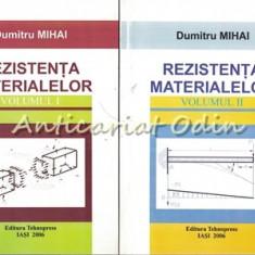 Rezistenta Materialelor I, II - Dumitru Mihai