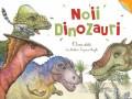 Cumpara ieftin Noii dinozauri