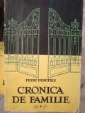Cronica de familie, Petru Dumitriu, 3 volume, editie 1956