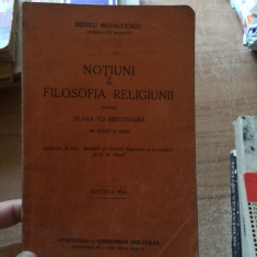 Notiuni de filosofia religiunii pentru clasa VIIa secundara – Irineu Mihalcescu