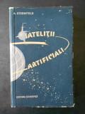 A. STERNFELD - SATELITII ARTIFICIALI