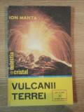 VULCANII TERREI de ION MANTA , 1985