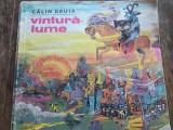 Vantura lume- Calin Gruia, carte copii, ilustratii