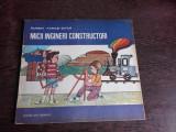 MICII INGINERI CONSTRUCTORI - EUGEN TARAS-OITUZ