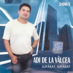 CD Pop: Adi de la Valcea - Suparat, suparat ( 2005 - original, stare f. buna )
