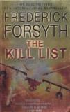 Carte in limba engleza: Frederick Forsyth - The Kill List