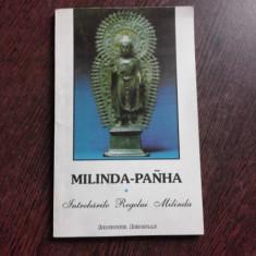 MILINDA PANHA SAU INTREBARILE REGELUI MILINDA , Iasi 1993