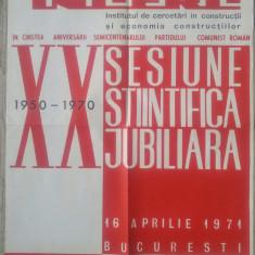 Afis INCERC, a XX-a sesiune stiintifica jubiliara// Bucuresti 1971