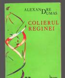 C9396 COLIERUL REGINEI - ALEXANDRE DUMAS, VOL. 2/2