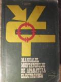 MANUALUL MONTATORULUI DE APARATURA ELECTRONICA, PENTRU SCOLI PROFESIONALE-M. SILISTEANU, E. EVANOVICI
