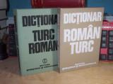 GRECU MITICA - DICTIONAR : ROMAN-TURC + TURC-ROMAN * ( 2 VOL ) , 1977/1979