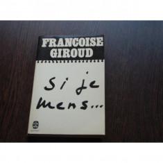 DACA MA GANDESC... - FRANCOISE GIROUD