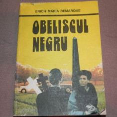 OBELISCUL NEGRU ERICH MARIA REMARQUE