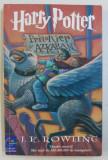 HARRY POTTER SI PRIZONIERUL DIN AZKABAN de J.K. ROWLING, EDITIE BROSATA