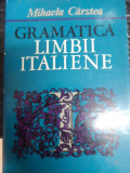 Gramatica Limbii Italiene - Mihaela Carstea ,548915