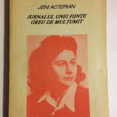 Jeni Acterian - Jurnalul unei ființe greu de mulțumit (1991)