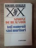 TOTI OAMENII SUNT MURITORI de SIMONE DE BEAUVOIR , 1976