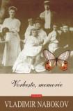 Vorbeste, memorie. Ed. 2019/Vladimir Nabokov, Polirom