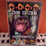 -Y-  CASETA AUDIO ZDOB SI ZDUB - AGROROMANTICA, Casete audio