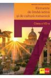 Elemente de limba latina si de cultura romanica - Clasa 7