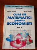 Curs de matematici pentru economisti , vol. II, Valeriu Badin, Radu DESPA