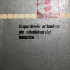 Dispozitivele numerice ale calculatoarelor numerice  I. Dancea, 1971