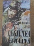 AM FUGIT DIN LEGIUNEA STRAINA-BENNET DOTY