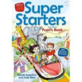 Super Starters. An activity-based course for young learners. Pupil's Book - Judy West