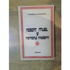 ROBERT SI MUSIL SI ROMANUL MODERN de CORNELIA ANDRIESCU