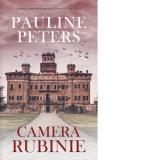 Camera rubinie (editie de buzunar), Pauline Peters