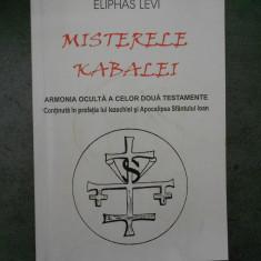 ELIPHAS LEVI - MISTERELE KABALEI * ARMONIA OCULTA A CELOR DOUA TESTAMENTE