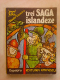 Trei Saga islandeze , editie 1980 , colectia Clepsidra