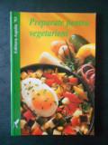 TANJA SCHINDLER - PREPARATE PENTRU VEGETARIENI