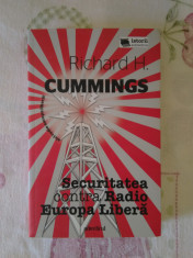 Securitatea contra Radio Europa Libera – Richard Cummings foto