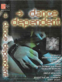 Caseta Dance Dependent, originala