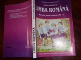 LIMBA  ROMANA.  MANUAL  PENTRU  CLASA  A  lV-a  ( ilustrat ) *, Clasa 4, Limba Romana
