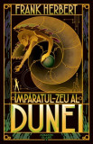 Imparatul-Zeu al Dunei (Seria Dune, partea a IV-a, ed. 2019)/Frank Herbert
