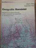 GEOGRAFIA ROMANIEI. METODA DE INVATARE EFICIENTA PENTRU EXAMENUL DE CAPACITATE -