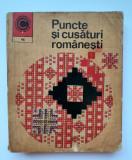 Puncte și cusături românești - M. Scînteianu - 1973