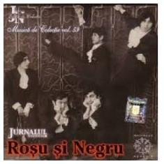 Rosu si Negru (CD - Jurnalul National - NM)