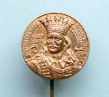 Insigna  -  STEFAN  CEL  MARE  -  DOMNUL  MOLDOVEI  1457 - 1504